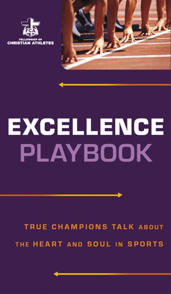 Excellence Playbook EBook By Fellowship Of Christian Athletes