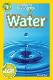 National Geographic Readers: Water ebook by Melissa Stewart