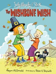 Judy Moody and Stink: The Wishbone Wish ebook by Megan McDonald,Peter H. Reynolds