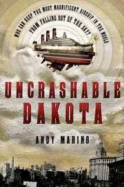 Uncrashable Dakota ebook by Andy Marino