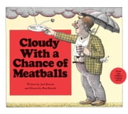 Cloudy with a Chance of Meatballs - With Audio Recording ebook by Judi Barrett, Ron Barrett