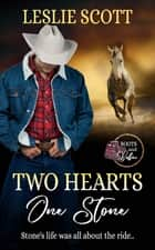 Two Hearts, One Stone ebook by Leslie Scott