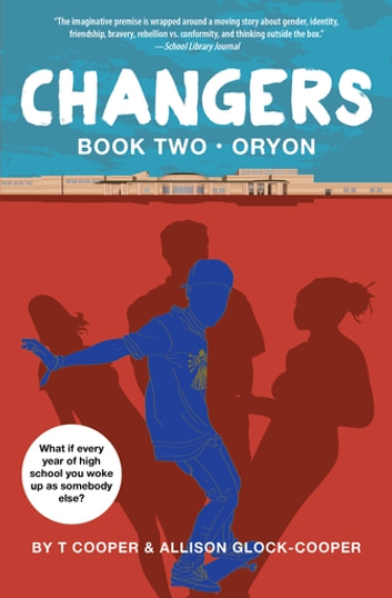 Changers Book Two - Oryon ebook by T Cooper,Allison Glock-Cooper