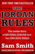 The Jordan Rules ebook by Sam Smith
