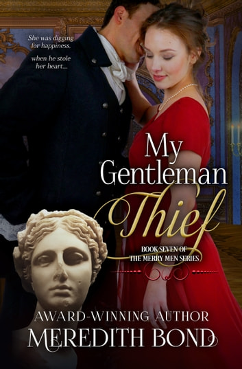 My Gentleman Thief ebook by Meredith Bond