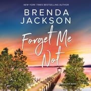 Forget Me Not audiobook by Brenda Jackson