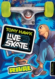 Tony Hawk: Rival ebook by Blake A. Hoena,Fernando Cano
