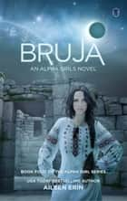 Bruja ebook by