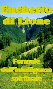 Formule dell'intelligenza spirituale ebook by Eucherio di Lione
