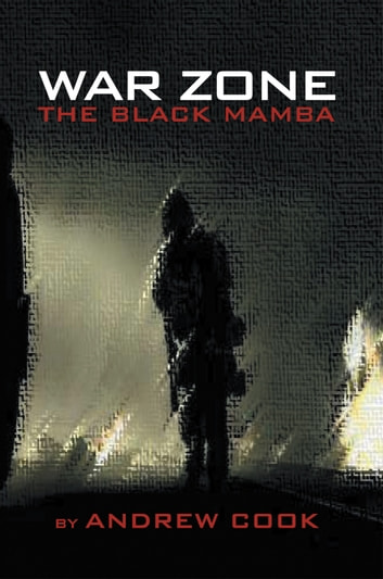 War Zone - The Black Mamba ebook by Andrew Cook