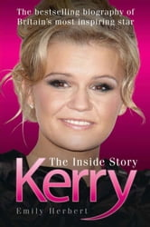 Kerry - The Inside Story ebook by Emily Herbert