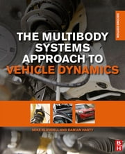 The Multibody Systems Approach to Vehicle Dynamics ebook by Michael Blundell,Damian Harty