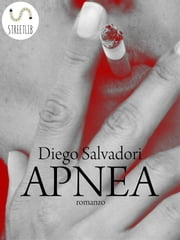 Apnea ebook by Diego Salvadori