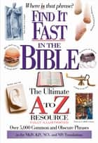 Find It Fast in the Bible ebook by Thomas Nelson