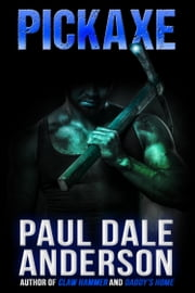 Pickaxe ebook by Paul Dale Anderson