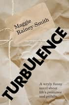 Turbulence ebook by Maggie Rainey-Smith
