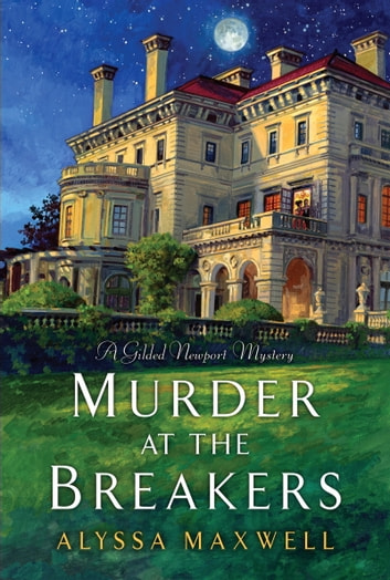 Murder at the Breakers ebook by Alyssa Maxwell