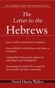 The Letter to the Hebrews ebook by David Harris Walker