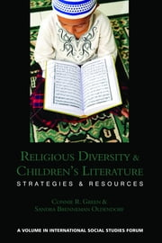 Religious Diversity and Children's Literature: Strategies and Resources ebook by Green, Connie R.