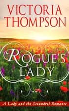 Rogue's Lady ebook by Victoria Thompson