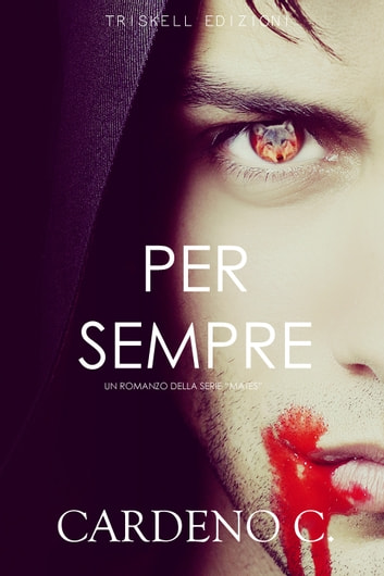 Per sempre ebook by Cardeno C.
