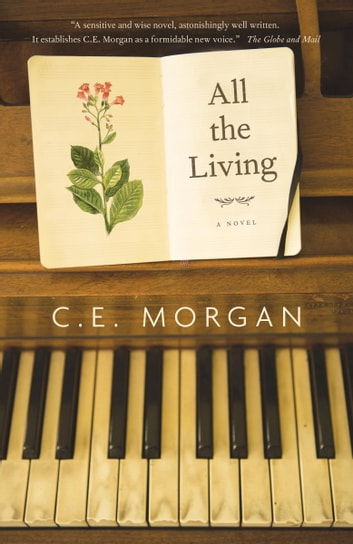 All the Living ebook by C.E. Morgan