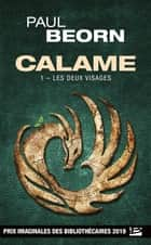 Les Deux Visages - Calame, T1 ebook by Paul Beorn