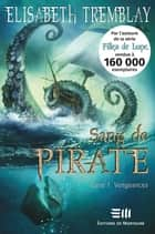 Sang de Pirates 01 : Vengeances ebook by Tremblay Elisabeth