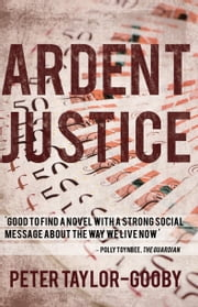 Ardent Justice eBook by Peter Taylor-Gooby