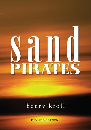 Sand Pirates ebook by Henry Kroll