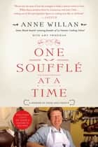 One Souffle at a Time ebook by Anne Willan,Amy Friedman