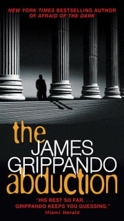 The Abduction ebook by James Grippando