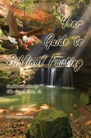 Your Guide to Biblical Fasting ebook by Gary L. Cordon Sr.