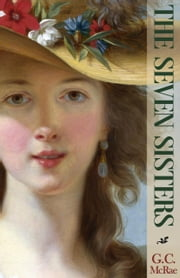 The Seven Sisters - A Fairy Tale ebook by G.C. McRae