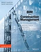 BIM and Construction Management ebook by Brad Hardin,Dave McCool