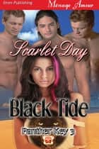 Black Tide ebook by Scarlet Day