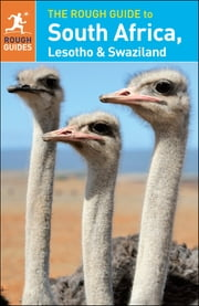 The Rough Guide to South Africa, Lesotho & Swaziland ebook by Rough Guides