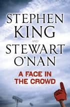 A Face in the Crowd ebook by