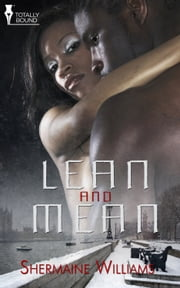 Lean and Mean ebook by Shermaine Williams