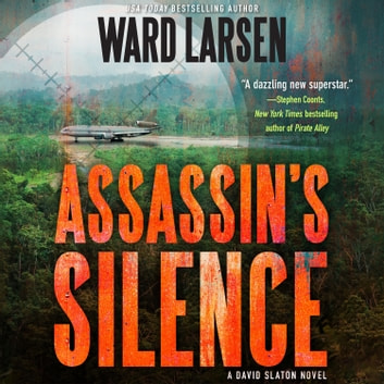 Assassin's Silence - A David Slaton Novel audiobook by Ward Larsen