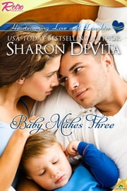 Baby Makes Three ebook by Sharon DeVita