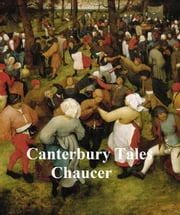 The Canterbury Tales, in Middle English, the Oxford edition of 1900 ebook by Geoffrey Chaucer