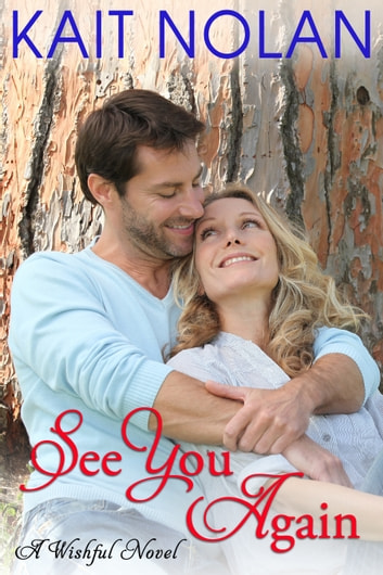 See You Again - A Small Town Southern Romance ebook by Kait Nolan