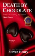 Death By Chocolate ebook by Steven Henry