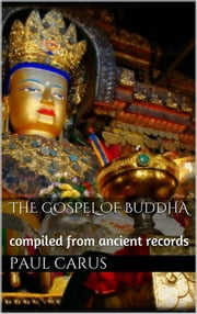 The Gospel of Buddha ebook by Paul Carus