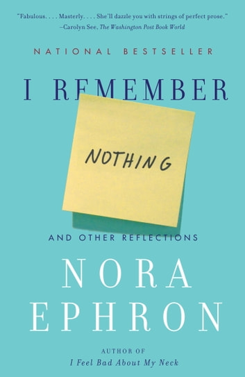 I Remember Nothing ebook by Nora Ephron