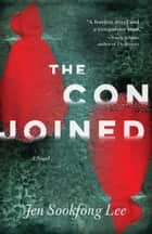 The Conjoined eBook por Jen Sookfong Lee