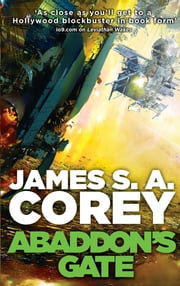 Abaddon's Gate - Book 3 of the Expanse (now a Prime Original series) ebook by James S. A. Corey