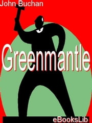 Greenmantle ebook by Buchan, John