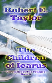 The Children of Icarus ebook by Robert E. Taylor